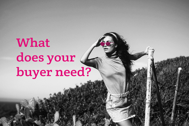 What do buyers really need?